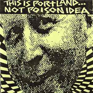 Various - This Is Portland...Not Poison Idea Musikalbum