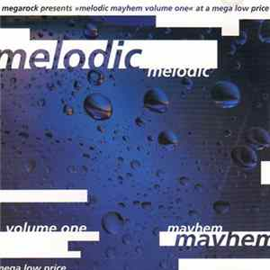 Various - Melodic Mayhem Volume One Musikalbum
